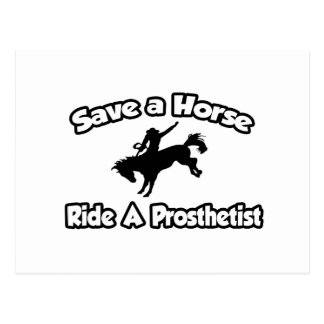 Save a Horse, Ride a Prosthetist Postcard