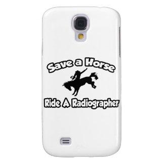Save a Horse, Ride a Radiographer Samsung Galaxy S4 Case