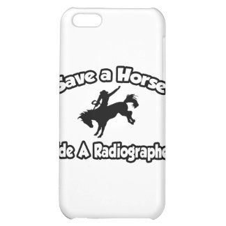 Save a Horse, Ride a Radiographer iPhone 5C Case