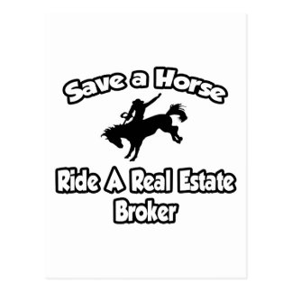 Save a Horse, Ride a Real Estate Broker Postcard