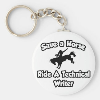 Save a Horse, Ride a Technical Writer Key Chain