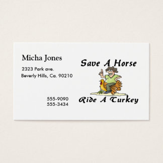 Save A Horse Ride A Turkey Business Card