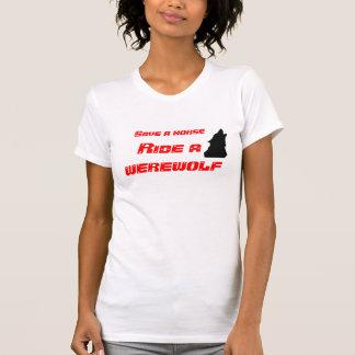 Save a horse, ride a werewolf tee shirt