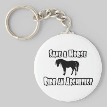 Save a Horse, Ride an Architect Basic Round Button Keychain