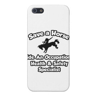 Save a Horse, Ride an Occ Health Specialist Cases For iPhone 5