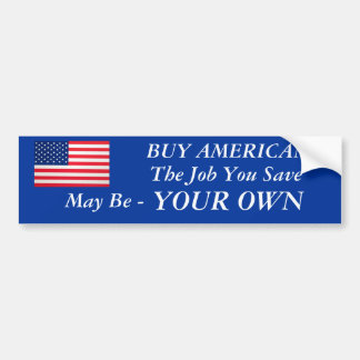 Save A Job Bumper Sticker