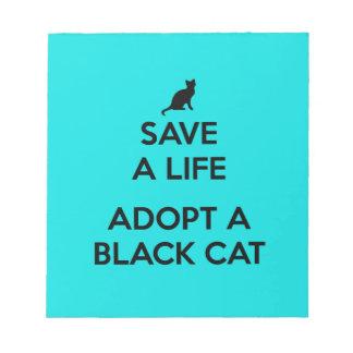Save A Life Adopt A Black Cat Notepad