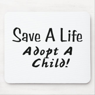 Save A Life Adopt A Child Mouse Pad