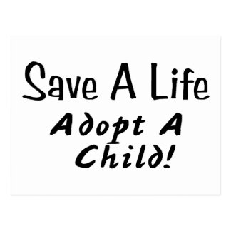 Save A Life Adopt A Child Postcard
