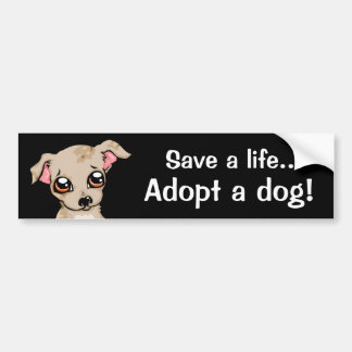 Save a life adopt a dog car bumper sticker