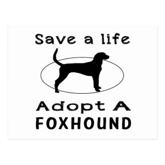 Save a life adopt a Foxhound Postcard
