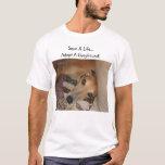 Save a life..Adopt a greyhound! T-Shirt
