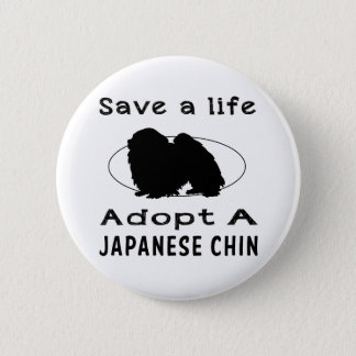 Save a life adopt a Japanese Chin Button