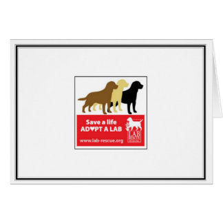 Save A Life Adopt A Lab Note Card