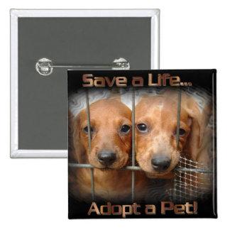 Save a Life Adopt a Pet pin