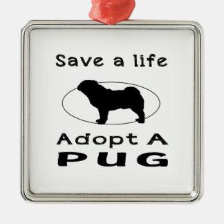 Save a life adopt a Pug Square Metal Christmas Ornament