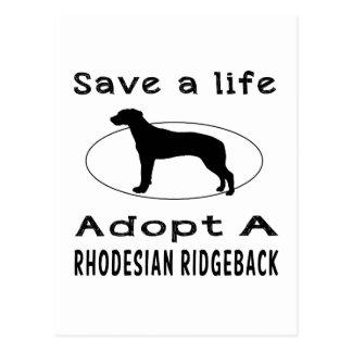 Save a life adopt a Rhodesian Ridgeback Postcard