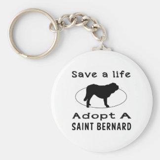 Save a life adopt a Saint Bernard Keychains