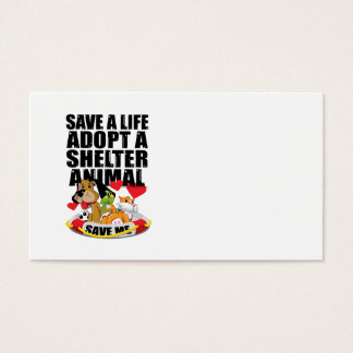 Save A Life Adopt A Shelter Animal Business Card