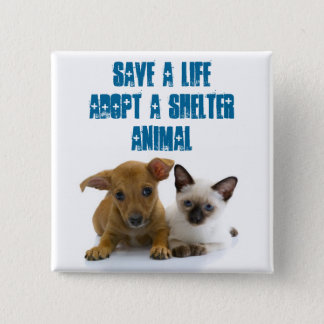 Save a Life Adopt a shelter animal Button
