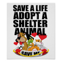 Save A Life Adopt A Shelter Animal Poster