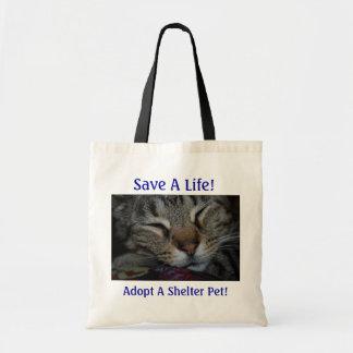 Save A Life! Adopt A Shelter Pet! Budget Tote Bag