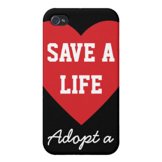 Save a Life-Adopt a Shelter Pet iPhone 4/4S Cases