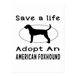 Save a life adopt an American Foxhound Postcard