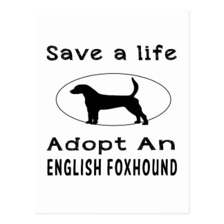Save a life adopt an English Foxhound Postcard