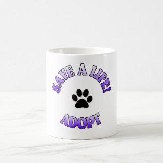 SAVE A LIFE, ADOPT!  DOG CAT RESCUE PET COFFEE MUG