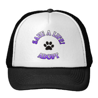 SAVE A LIFE, ADOPT!  DOG CAT RESCUE PET TRUCKER HAT