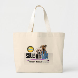SAVE A LIFE - ADOPT - RESCUE ANIMALS - BE A FRIEND TOTE BAGS