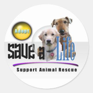 SAVE A LIFE - ADOPT - RESCUE ANIMALS - BE A FRIEND ROUND STICKER