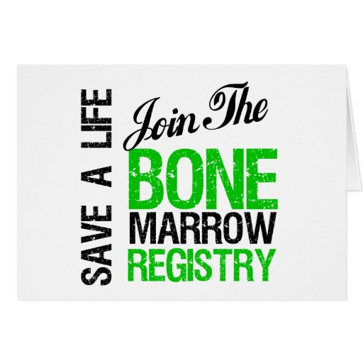 Save a Life Join The Bone Marrow Registry Greeting Card