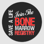 Save a Life Join The Registry Bone Marrow Donor Sticker