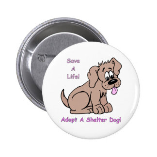 Save A Life-Shelter Dog Buttons