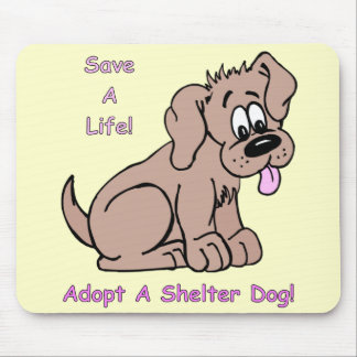 Save A Life-Shelter Dog Mouse Pad