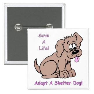 Save A Life-Shelter Dog Pin