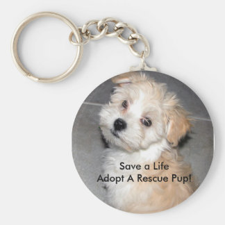 Save a LifeAdopt A Rescue Pup! Keychain