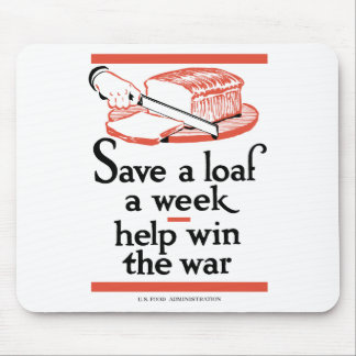 Save A Loaf A Week -- WWII Mouse Pad