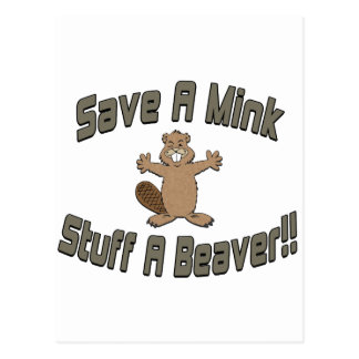 Save A Mink Stuff A Beaver Postcard
