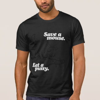 SAVE A MOUSE - WHITE - (2).png Tee Shirt