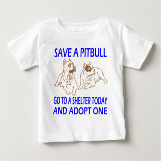SAVE A PIT BULL BABY T-Shirt