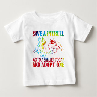 SAVE A PITBULL ADOPT ONE T2 BABY T-Shirt