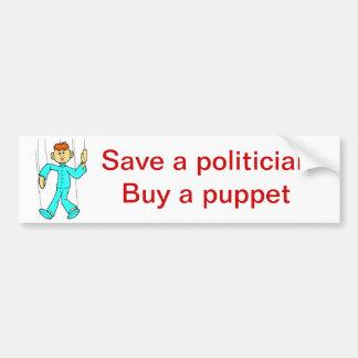 Save a politician car bumper sticker