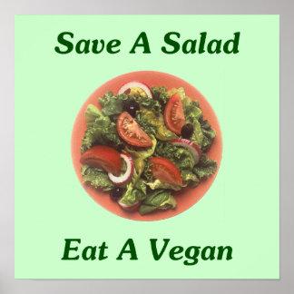 Save A Salad, Eat A Vegan Posters