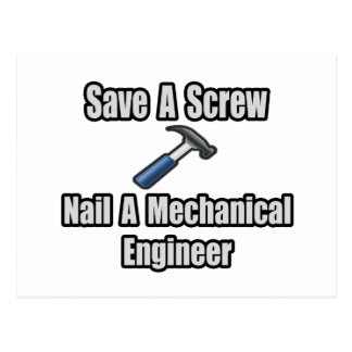 Save a Screw, Nail a Mechanical Engineer Postcard