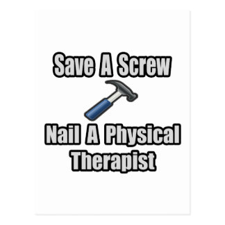 Save a Screw, Nail a Physical Therapist Postcard
