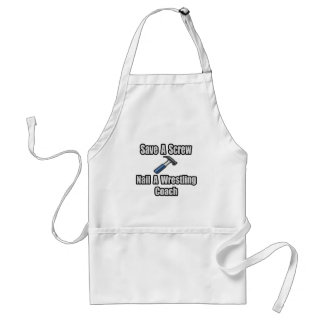 Save a Screw, Nail a Wrestling Coach Adult Apron