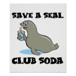 save a seal club soda poster